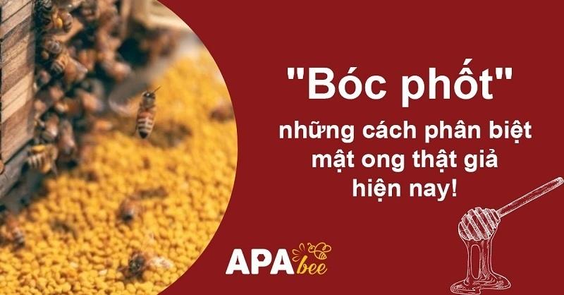 Bóc phốt những cách phân biệt mật ong thật giả hiện nay