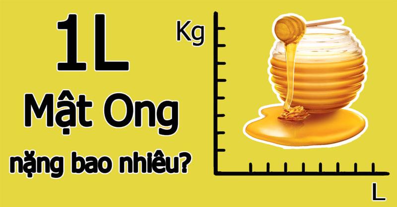 1 lít mật ong bằng bao nhiêu kg - 1 kg mật ong bằng bao nhiêu lít